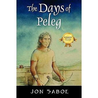 The Days of Peleg by Saboe & Jon