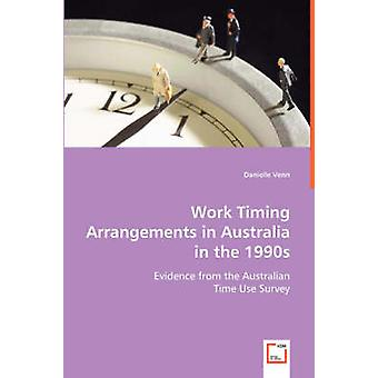 Timing-Arbeitsorganisation in Australien in den 1990er Jahren durch Venn & Danielle