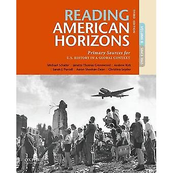 Reading American Horizons - Primary Sources for U.S. History in a Glob