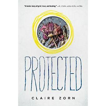 Protected by Claire Zorn - 9781492652137 Book