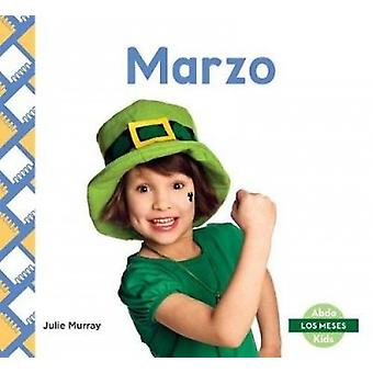 Marzo (March) by Julie Murray - 9781532106309 Book