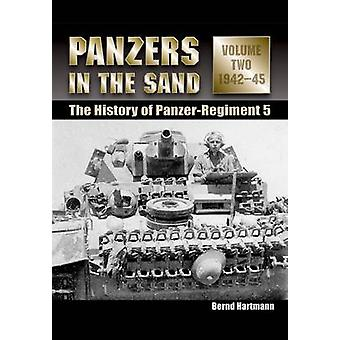 Panzers in the Sand - The History of the Panzer-Regiment 5 - v. 2 - 1942