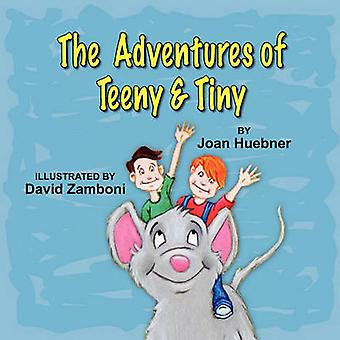 The Adventures of Teeny and Tiny by Joan Huebner - David Zamboni - 97