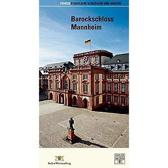Barockschloss Mannheim by Barockschloss Mannheim - 9783422021730 Book