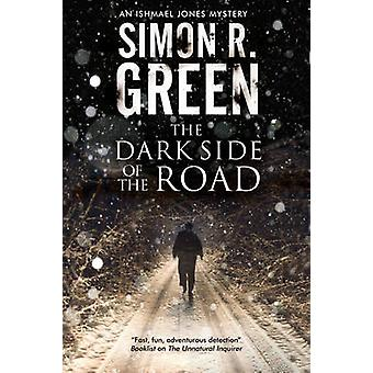 Dark Side of the Road - A Country House Murder Mystery with a Supernat