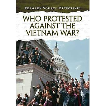 Who Protested Against the Vietnam War by Nicola Barber