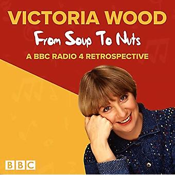 Victoria Wood From Soup to Nuts by Victoria Wood