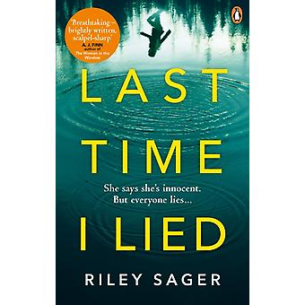 Last Time I Lied by Riley Sager