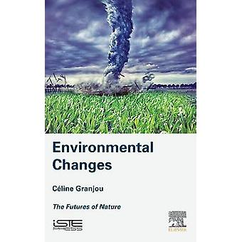 Environmental Changes by Granjou & Cline