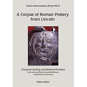 Un Corpus de poterie romaine de Lincoln (Lincoln études archéologiques)