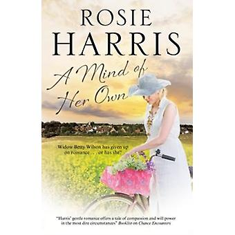 A Mind of Her Own by Harris & Rosie