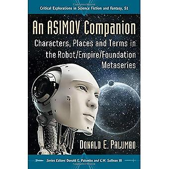 Asimov Companion: Znaki, miejsca i warunków w Metaseries Robot, imperium, fundamentowa (krytyczne poszukiwań...