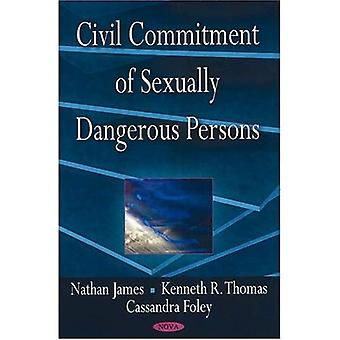 Civil Commitment of Sexually Dangerous Persons