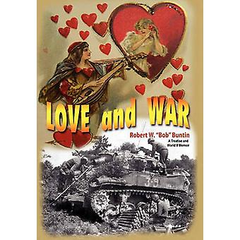 Love and War von Buntin & Robert W.