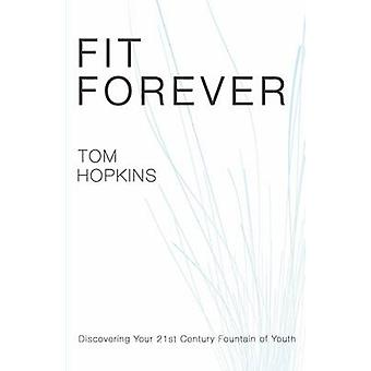 Fit Forever by Hopkins & Tom