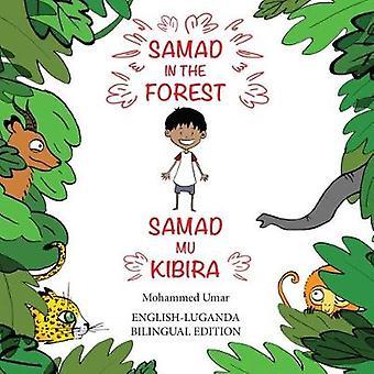 Samad in the Forest Bilingual EnglishLuganda Edition by Umar & Mohammed