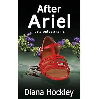 After Ariel  It started as a game by Hockley & Diana