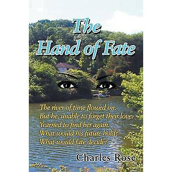 The Hand of Fate by Rose & Charles
