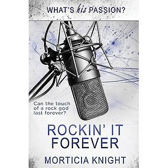 Whats His Passion Rockin it Forever by Knight & Morticia