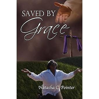 Saved by Grace by Pointer & Natasha C.