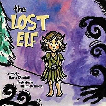 The Lost Elf by Daniell & Sara