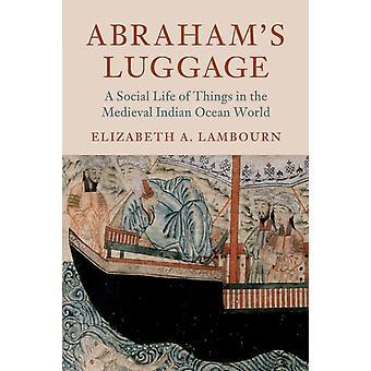 Abrahams Luggage by Elizabeth A Lambourn