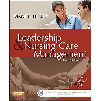 Leadership and Nursing Care Management by Diane Huber - 9781455740710