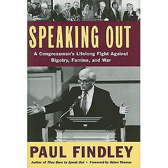 Speaking Out - A Congressman's Lifelong Fight Against Bigotry - Famine