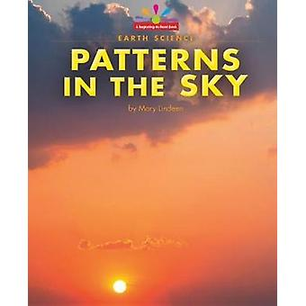 Patterns in the Sky by Mary Lindeen - 9781599539003 Book