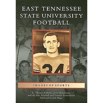 East Tennessee State University Football by L Thomas Roberts - Jerry