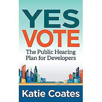 Ja: De openbare hoorzitting Plan voor ontwikkelaars