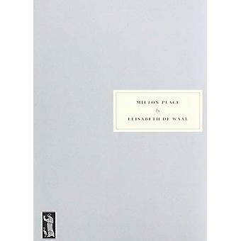 Milton Place by Elisabeth De Waal - 9781910263211 Book