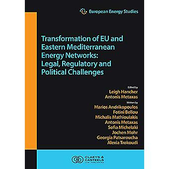 European Energy Studies - Volume XV - Transformation of EU and Eastern