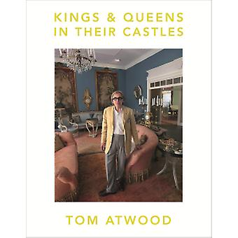 Kings & Queens in Their Castles by Tom Atwood - 9788862085168 Book