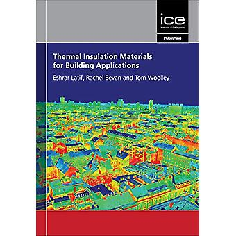 Thermal Insulation Materials for Building Applications - The Complete