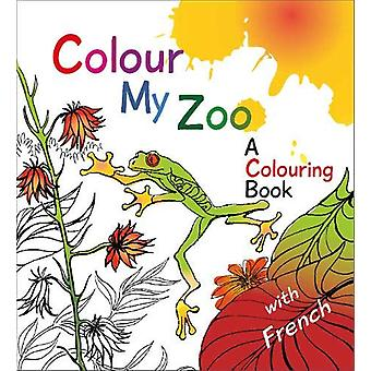 Colour My Zoo - A Colouring Book by Elfreda Crehan - 9781904737568 Book