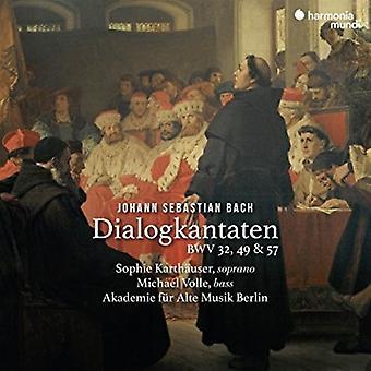 Akademie Fur Alte Musik Berlin - Bach: Dialogkantaten Bwv32; 49; & 57 [CD] USA import