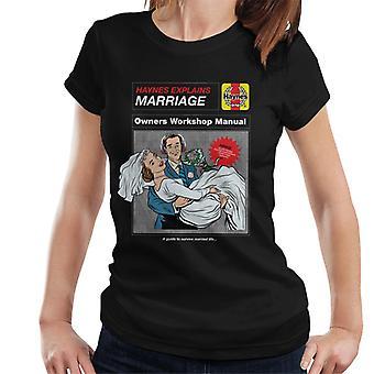 Haynes Selittää Avioliitto Workshop Manual Women's T-paita