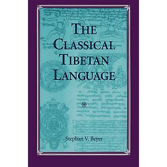 The Classical Tibetan Language by Stephan V. Beyer - 9780791411001 Bo