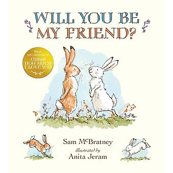 Will You Be My Friend by McBratney & Sam