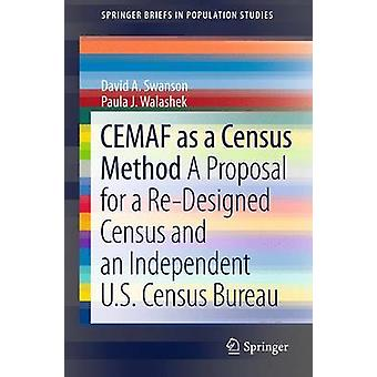 CEMAF as a Census Method - A Proposal for a Re-Designed Census and An