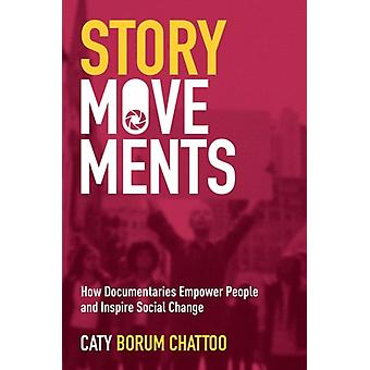Story Movements by Borum Chattoo & Caty Assistant Professor & Assistant Professor & American University
