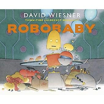 Robobaby by Wiesner & David