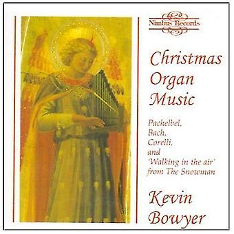Kevin Bowyer - orgel kerstmuziek [CD] USA import