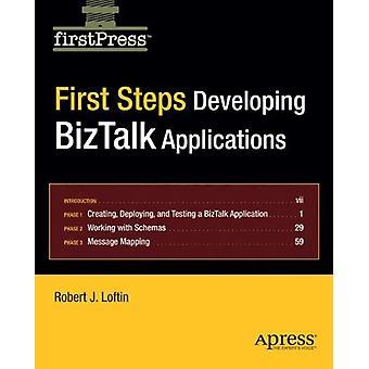 Första stegen - Utveckla BizTalk-applikationer av Robert Loftin - 97815