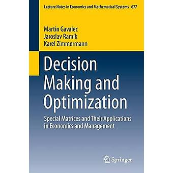 Decision Making and Optimization - Special Matrices and Their Applicat