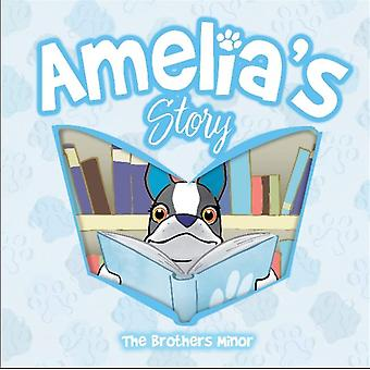 Amelias Story by Kevin MinorJake MinorMatthew Minor