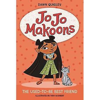 Jo Jo Makoons The UsedtoBe Best Friend 1 Jo Jo 1