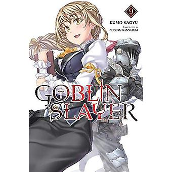 Goblin Slayer, Vol. 9 (lichte roman) door Kumo Kagyu (Paperback, 2020)