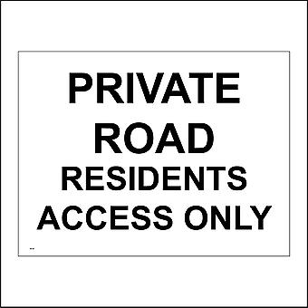 VE187 Private Road Residents Access Only Sign